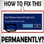 How to Fix Your Windows License will Expire Soon