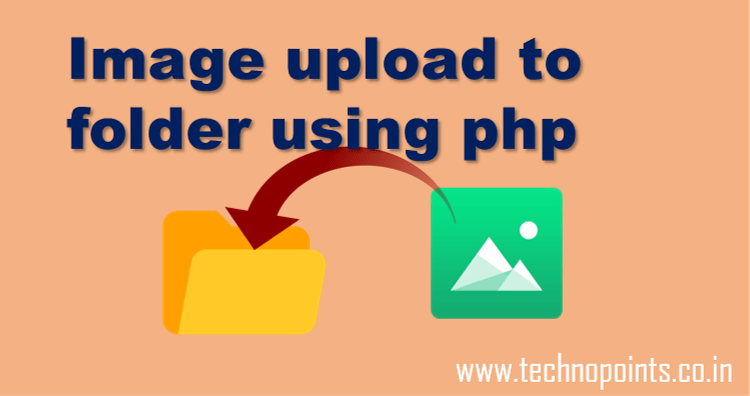 Image Upload to folder using php