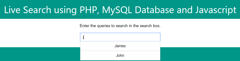 Live Search using PHP, MySQL Database and Javascript