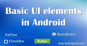 Basic UI elements in Android