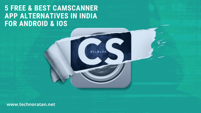 5 Free & Best Camscanner app alternatives in India for Android & iOS