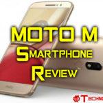 Motorola Moto M 4G Phablet Review : Unimetal design with improved specs!