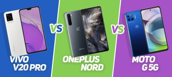 Vivo V20 Pro 5G vs Moto G 5G vs OnePlus Nord 5G: Which is the Best and Cheapest 5G phone in India?