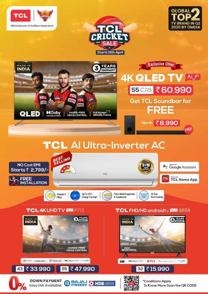 TCL brings 4K UHD and QLED TVs along with AI-Ultra Inverter AC at exciting prices as part of Cricket Special Offers