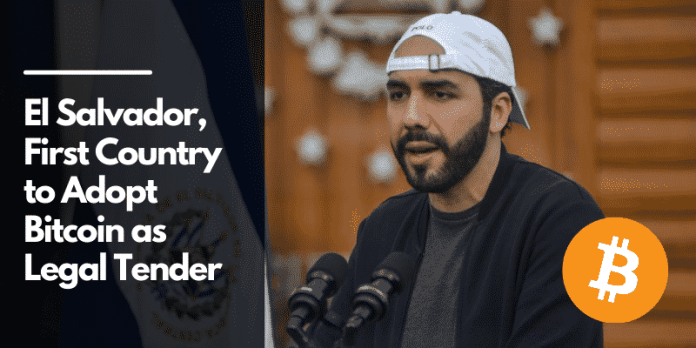 El Salvador, the First Country to Adopt Bitcoin as Legal Tender