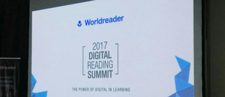 Digital Learning: Worldreader 2017 Digital Reading Summit Event