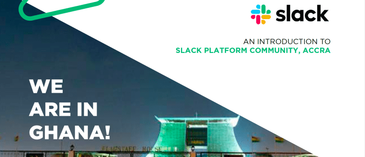 Accra Slack Platform Community Officially Launches