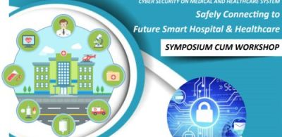 Cyber Security on Medical and Healthcare System Symposium cum Workshop