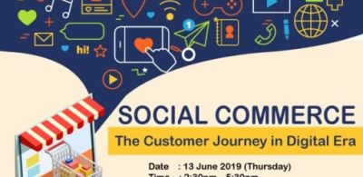 """""""Social Commerce: The Customer Journey in Digital Era"""" Conference"""
