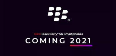 元祖智慧型手機「BlackBerry」將在2021年以5G之姿復活!OnwardMobility與FIH Mobile的最強聯手!