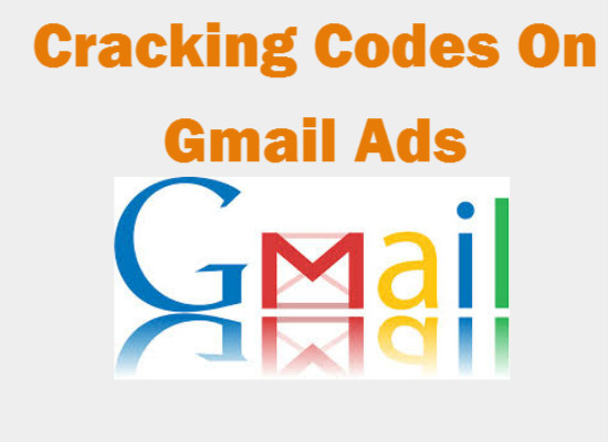 Cracking Codes On Gmail Ads