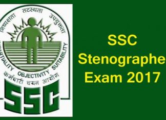 ssc stenographer exam 2017, ssc stenographer exam 2017 news, ssc stenographer exam 2017 admit card released, ssc stenographer exam 2017 grade c and d, staff selection commission, ssc