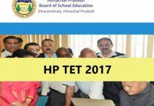 hp tet 2017, hp tet 2017 syllabus, hp tet 2017 admit card, hp tet 2017 results, hp tet 2017 exam date, hp tet 2017 score card, hp tet 2017 exam pattern, hp tet 2017 hpbose, hp tet 2017 application process, hp tet september 2017
