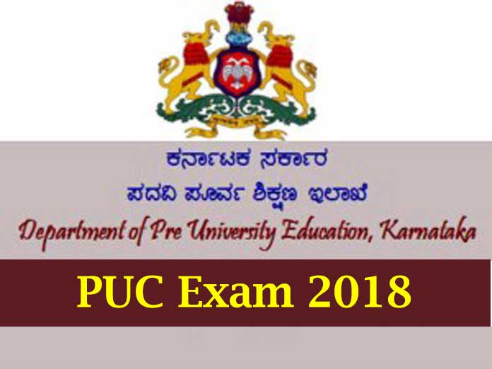 PUC Exam 2018 Karnataka, PUC Results 2018 Karnataka, PU examinations of Karnataka, PUC 2018 Score, PUC 2018 Marks Sheet, PUC Exam 2018 Timetable, PUC 2018 timetable