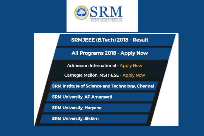 SRMJEEE 2018 Results: SRM University has released the results of the SRMJEEE 2018 of undergraduate entrance examination today for Bachelor of Technology (B.Tech).