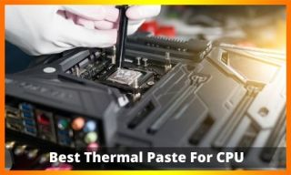 Best Thermal Paste For CPU