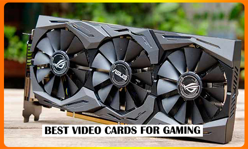 Best Video Cards For Gaming