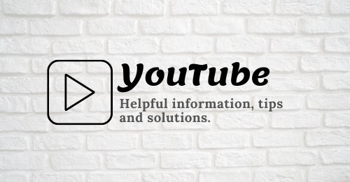 YouTube helpful info tips and solutions