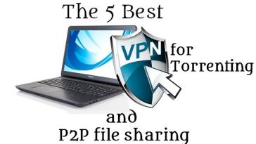Best VPN for torrenting and P2P file sharing