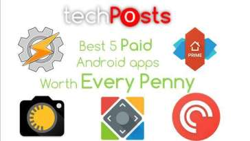 Top 5 Beast Paid Apps for Android -Techposts