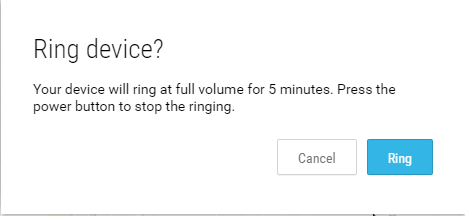 Ring Device at it's full volume to find it
