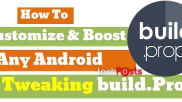 Build Prop Tweaks for Android
