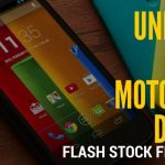 Unbrick Any Motorola Android Phone