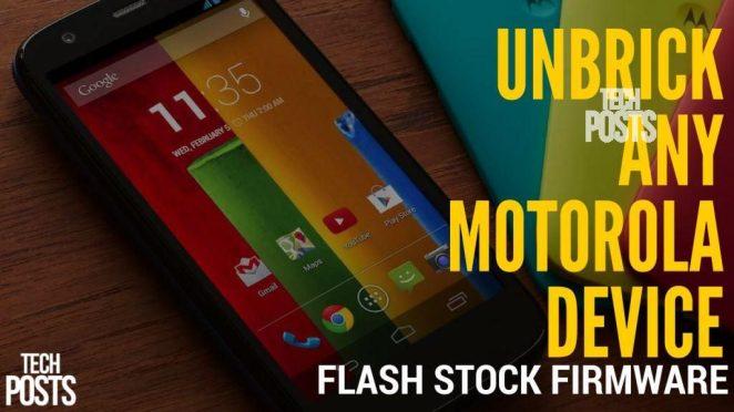 Unbrick Any Motorola Android Phone