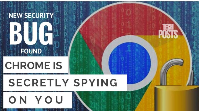 Chrome Bug allows Sites Secretly Spy on You by Recording Audio and Video files
