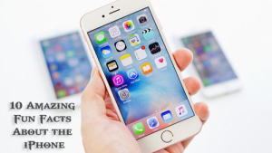 Amazing Facts About the iPhone