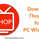 Download ThopTV for PC Windows 10, 8 & Mac