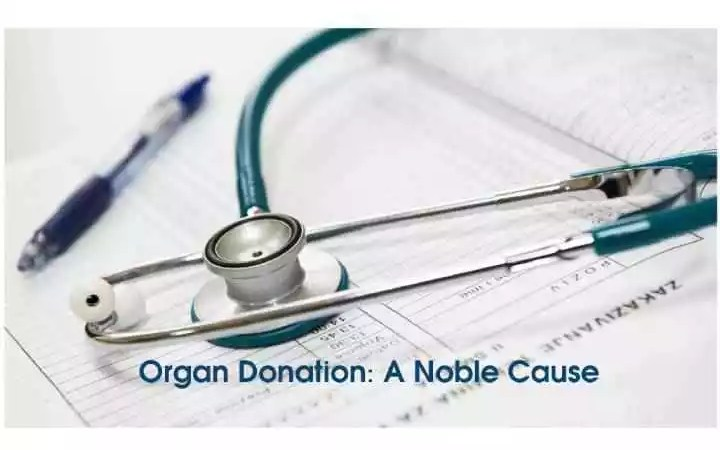 Organ Donation: A Noble Cause