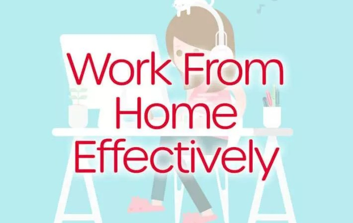 Working from home effectively