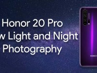 Honor 20 Pro Supports Your Photography and Videography Projects