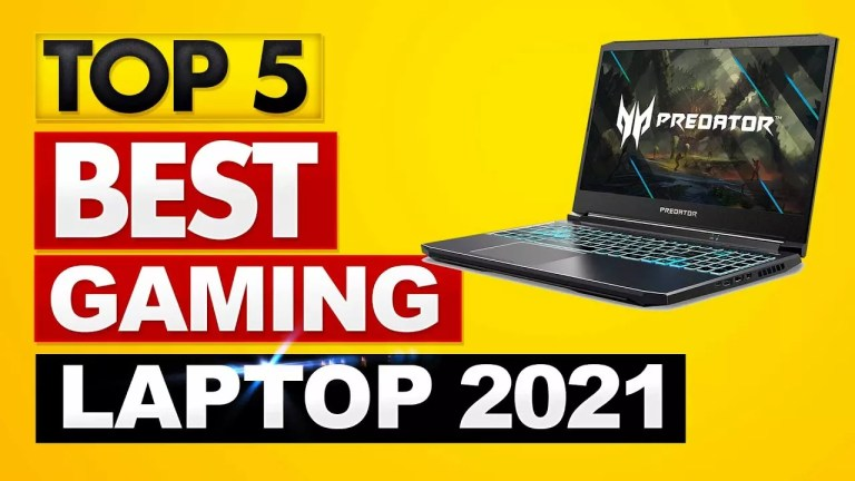 5 BEST GAMING LAPTOPS IN 2021