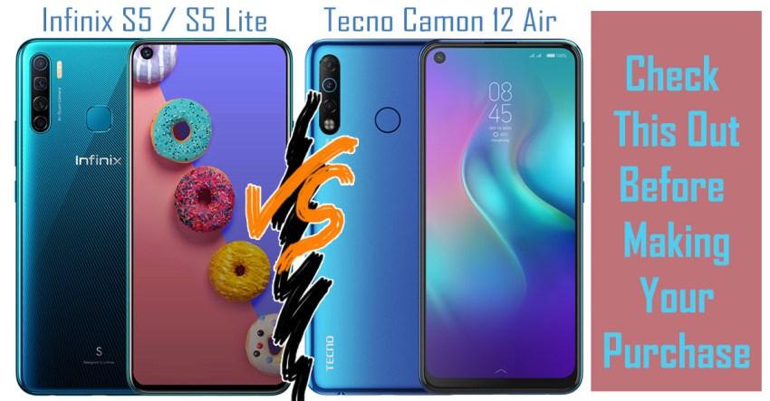 Infinix S5 vs Camon 12 Air