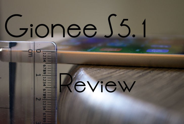 Gionee S5.1 Review – Living slim size