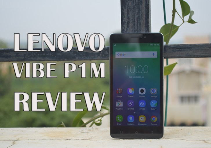 Lenovo Vibe P1M Review
