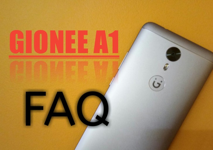 Gionee A1 FAQ : Everything You Need To Know