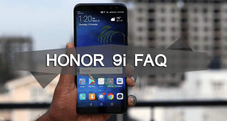 Honor 9i FAQ : Answers to Most Frequently Asked Questions