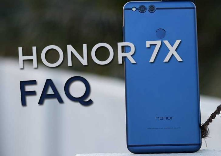 Honor 7X FAQ : Answers to the most frequently asked questions