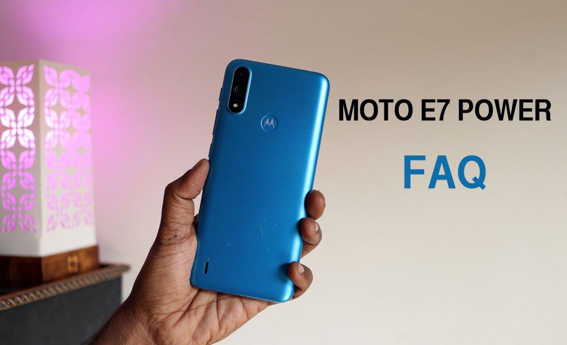 MOTO E7 POWER FAQ
