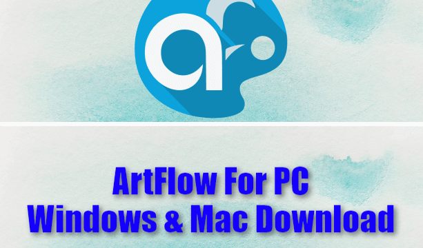 ArtFlow For PC Windows & Mac Download