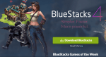 Download BlueStacks For PC & Mac
