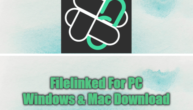 Filelinked For PC Windows & Mac Download