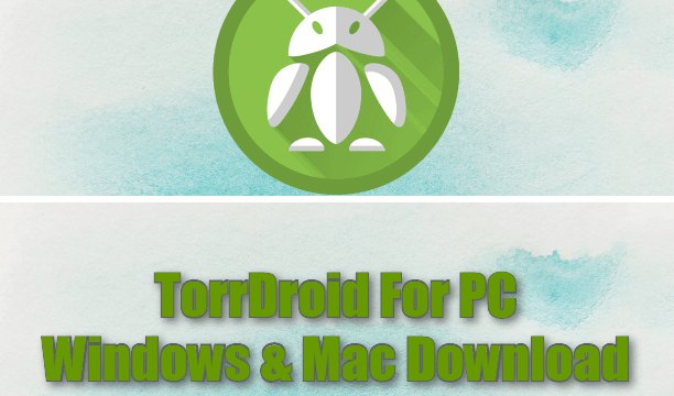 TorrDroid For PC Windows & Mac Download