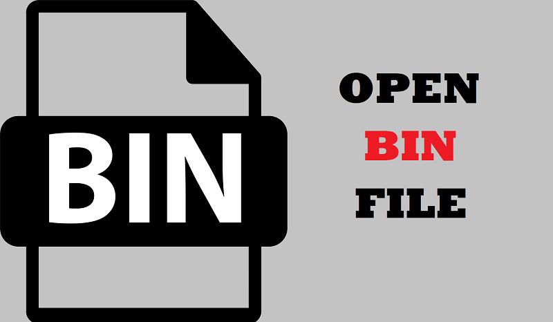 How to Open Bin File