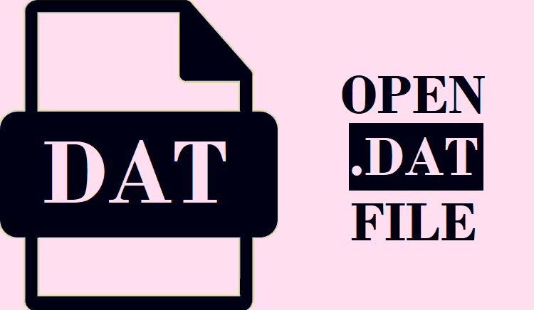 How to Open DAT File