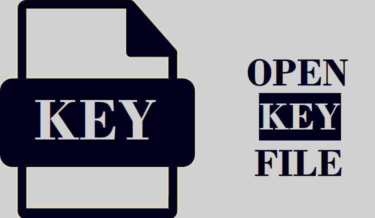 How to Open KEY File