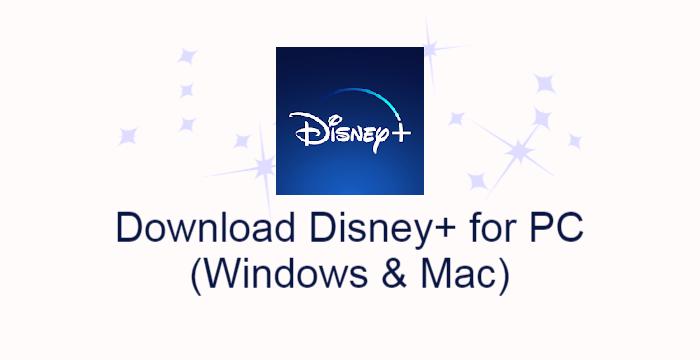 Disney+ for PC